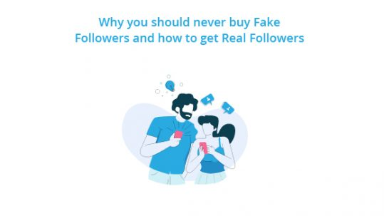 Why you should never buy Fake Followers and how to get the Real Followers