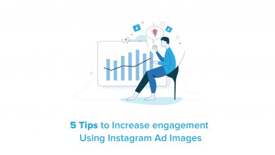 article 5 tips to increase engagement using Instagram ad images